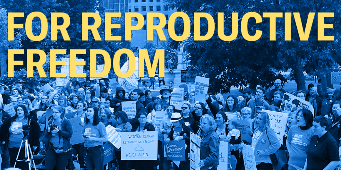 """Protesters holding signs about abortion access and reproductive rights with header text """"for reproductive freedom"""""""