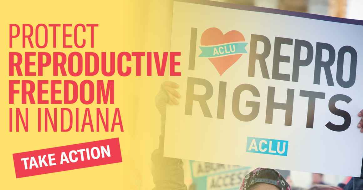 Protect Reproductive Freedom in Indiana